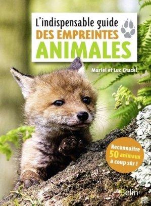 L'indispensable guide des empreintes animales - belin - 9782410015072 -