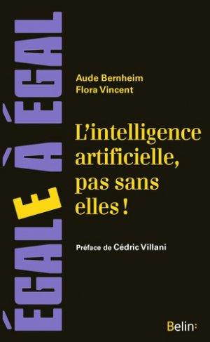L'intelligence artificielle, pas sans elles ! - Belin - 9782410015553 -