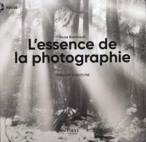L'essence de la photographie - First - 9782412048672 -