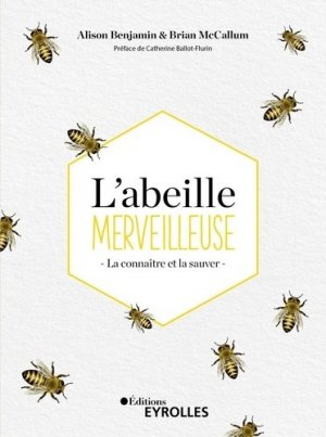 L'abeille merveilleuse - eyrolles - 9782416000713 -