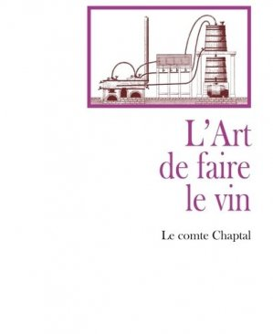 L'art de faire le vin - france libris - 9782490533305 - https://fr.calameo.com/read/000015856623a0ee0b361