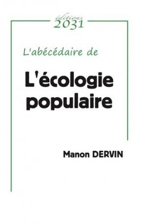 L'écologie populaire - Editions 2031 - 9782491328016 -