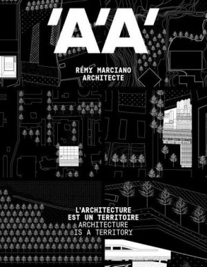 L'architecture est un territoire - architecture d'aujourd'hui editions - 9782491906009 -