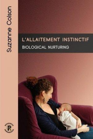 L'allaitement instinctif - ressources primordiales - 9782491929008 -