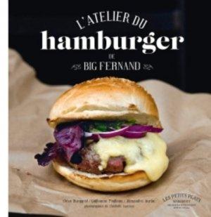 L'atelier du hamburger de Big Fernand - Marabout - 9782501112475 -