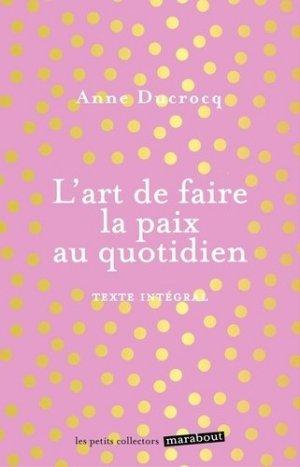 L'art de faire la paix au quotidien - marabout - 9782501124492 -