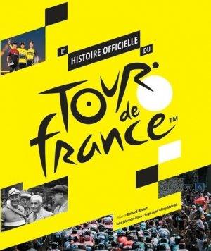 L'histoire officielle du Tour de France - Marabout - 9782501147491 -