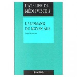 L'allemand du Moyen Age - Brepols - 9782503504698 -
