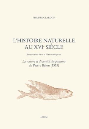 L'histoire naturelle au XVIe siècle - droz - 9782600014380 -