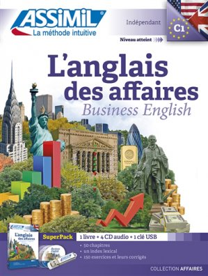 Super Pack - L'Anglais des Affaires - Business English - Confirmés - assimil - 9782700580877 -