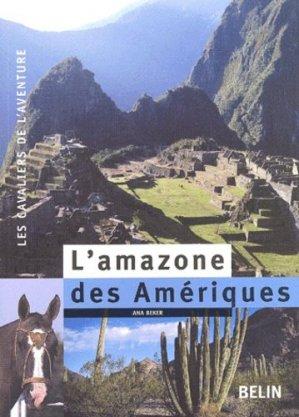 L'amazone des Amériques - belin - 9782701131498 -