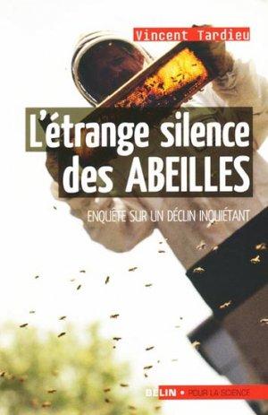 L'étrange silence des abeilles - belin / pour la science - 9782701149097 -