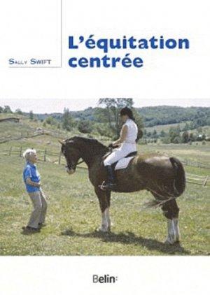 L'équitation centrée - Belin - 9782701155753 -