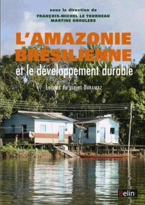 L'amazonie brésilienne et le développement durable - Belin - 9782701158778 -