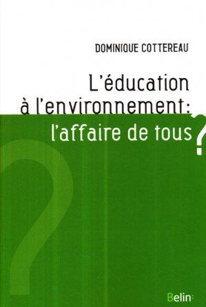 L'éducation à l'environnement : l'affaire de tous? - belin - 9782701164144 -