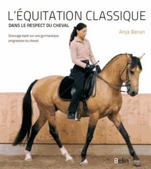 L'équitation classique dans le respect du cheval - belin - 9782701183916 -