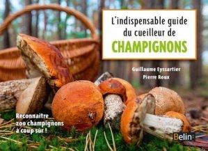 L'indispensable guide du cueilleur de champignons - belin - 9782701189550 -