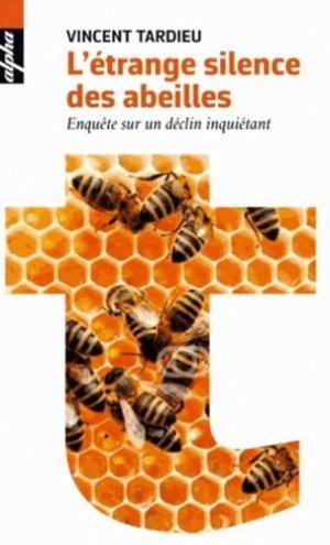 L'étrange silence des abeilles ? version poche - belin - 9782701195025 -