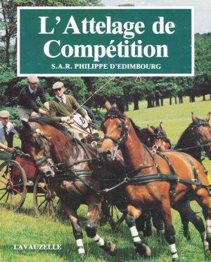 L'attelage de compétition - lavauzelle - 9782702504185 -