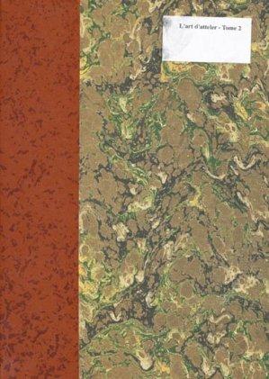 L'art d'atteler Tome 2 - lavauzelle - 9782702509975 -