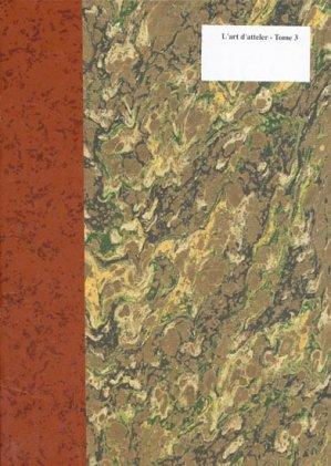 L'art d'atteler Tome 3 - lavauzelle - 9782702509982 -