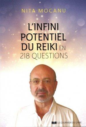 L'infini potentiel du Reiki : en 202 questions-réponses - le courrier du livre - 9782702914908 -