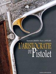 L'aristocratie du pistolet - crepin leblond - 9782703001546 -