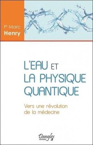 L'eau et la physique quantique - dangles éditions - 9782703311478 -