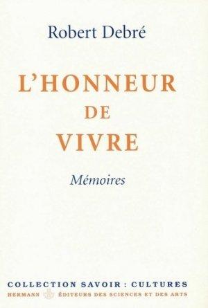L'honneur de vivre. Mémoires - hermann - 9782705663100 -