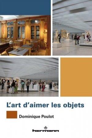 L'art d'aimer les objets - hermann - 9782705673765 -