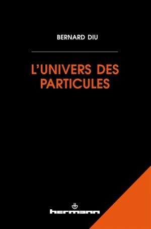 L'univers des particules - hermann - 9782705694456