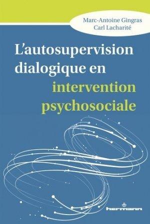 L'autosupervision dialogique en intervention psychosociale - hermann - 9782705696597 -