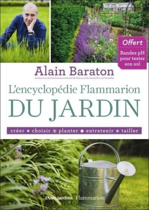 L 39 encyclop die flammarion du jardin alain baraton for Jardin l encyclopedie
