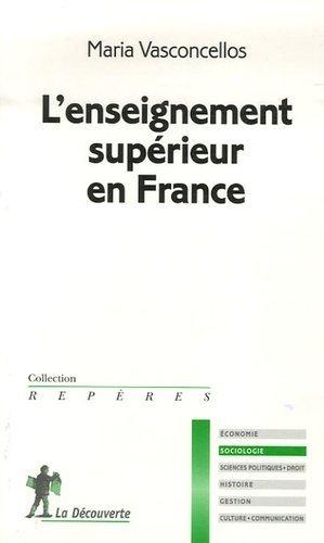 L'enseignement supérieur en France - la decouverte - 9782707144553 -