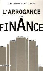 L'arrogance de la finance - la decouverte - 9782707157195 -