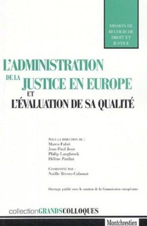 L'administration de la justice en Europe et l'évaluation de sa qualité - Montchrestien - 9782707614124 -