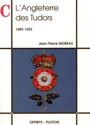 L'Angleterre des Tudors (1485-1603) - ophrys - 9782708009394 -
