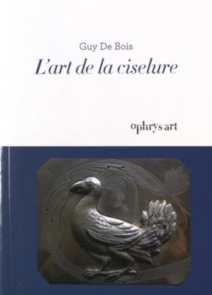 L'art de la ciselure - ophrys - 9782708014206 -