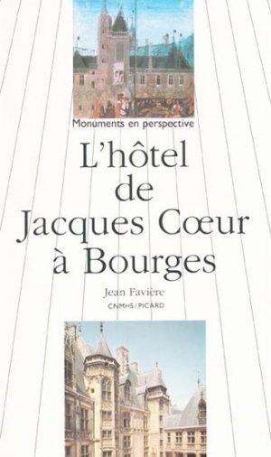 L'hotel de Jacques Coeur à Bourges - picard - 9782708404168 -