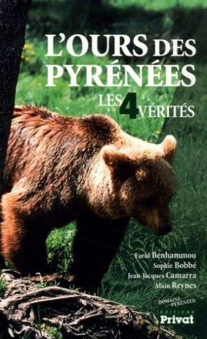 L'ours des Pyrénées Les 4 vérités - privat - 9782708958388 -
