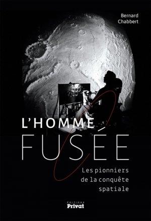 L'homme-fusée, les pionniers de la conquête spatiale - privat - 9782708992795 -