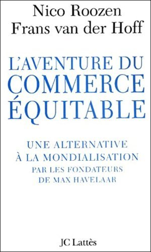 L'aventure du commerce équitable. - Jean-Claude Lattès - 9782709621809 -