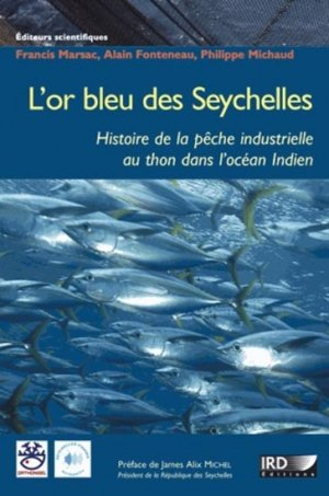 L'or bleu des Seychelles - ird - 9782709917599