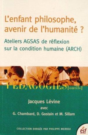 L'enfant philosophe, avenir de l'humanité ? - ESF Editeur - 9782710126027 -