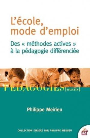 L'école, mode d'emploi - ESF Editeur - 9782710131304 -