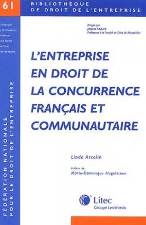 L'entreprise en droit de la concurrence français et communautaire - lexis nexis (ex litec) - 9782711003075 -