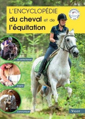 L'encyclopédie du cheval et de l'éducation - Vigot - 9782711425792 -