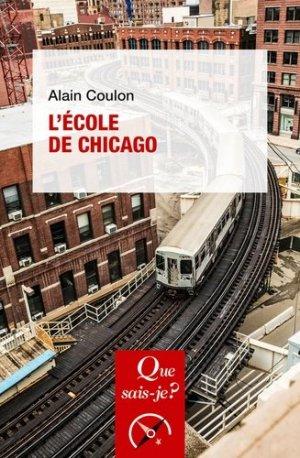 L'Ecole de Chicago. 6e édition - puf - 9782715403147 -