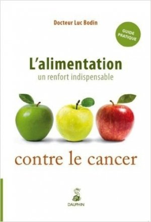 L'alimentation : un renfort indispensable contre le cancer - dauphin - 9782716313681 -
