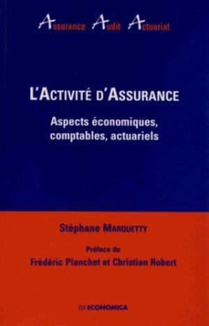 L'activité d'assurance. Aspects économiques, comptables, actuariels - Economica - 9782717865141 -